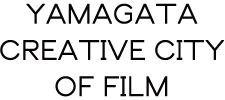 YAMAGATA CREATIVE CITY OF FILM